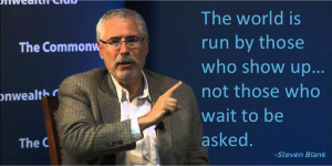 Steve Blank Quote Show up
