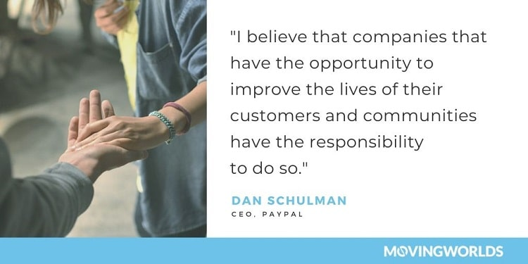 Dan Schulman quote about responsibility of business to improve lives of customers and communities